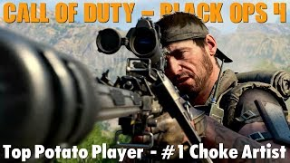 Black Ops 4 - Top Potato Player - #1 Choke Artist - Family Friendly (Xbox One)