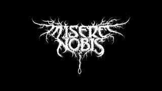 Misere Nobis - Lucis Mors Voluntaria (Promo Demo Song 2014)