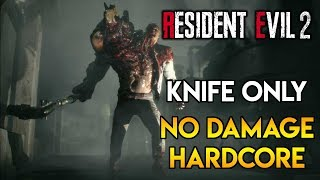 Resident Evil 2 Remake - Birkin Boss (Hardcore) - Knife Only / No Damage