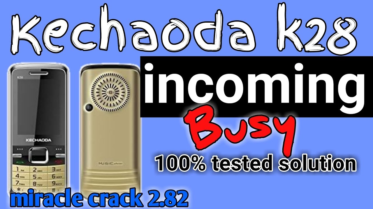 Kechoda k28 incoming call busy solution 10000%