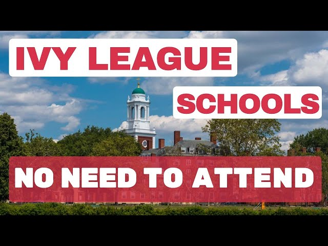 Attending an Ivy League school is not necessary for a successful career or a happy life.