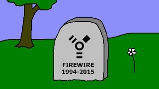 Farewell R.I.P. Firewire, Hello USB!
