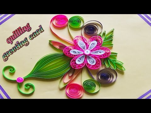 Paper Art ❤ Quilling designs on cards ❤ how to make a beautiful greeting card ❤
