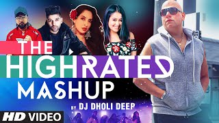 The High Rated Mashup | Remix | Dj Dholi Deep | Latest Remix Song 2020