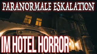 Paranormale ESKALATION im Hotel Horror