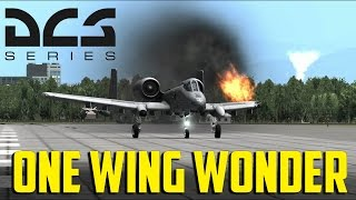 DCS World - One Wing Wonder