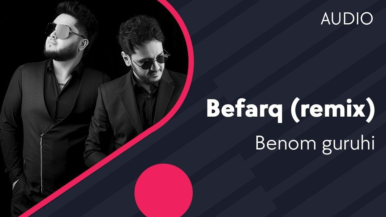 Benom guruhi - Befarq | Беном гурухи - Бефарк (remix by Badalbayev) (AUDIO)