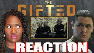 """The Gifted 1x11 """"3 X 1"""" REACTION!!"""