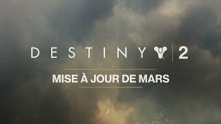 Destiny 2 – Mise à jour de mars [FR]