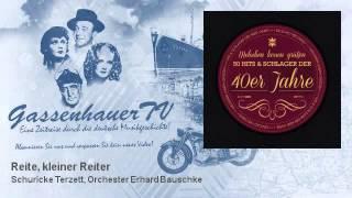 Schuricke Terzett, Orchester Erhard Bauschke - Reite, kleiner Reiter - GassenhauerTV