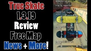True Skate 1.3.19 Review! + Free Map News and More!(, 2015-09-15T01:26:25.000Z)