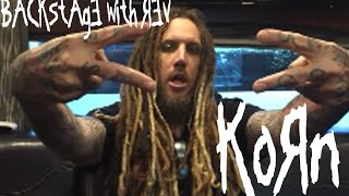Backstage with Rev UK : KoRn