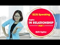 [IELTS Speaking] - Topic: In relationship - Part 1 by IELTS Fighter