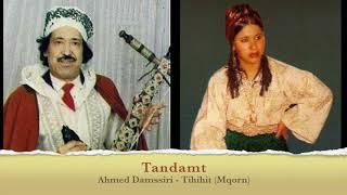 Tandamt - Tihihit Mqorn & Damssiri
