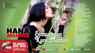 Download lagu Hana Monina - Simpangan Karo Mantan (Official Music Video)