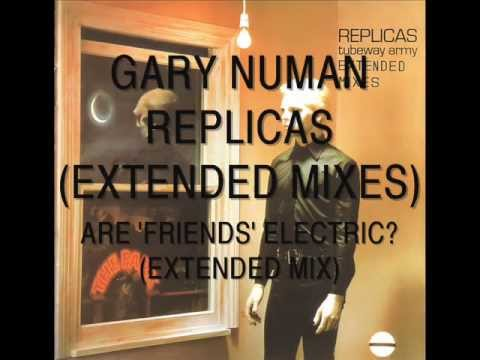 Gary Numan(Tubeway Army) Are 'Friends' Electric? (Extended Mix).