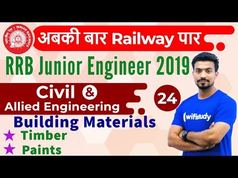 9:00 AM - RRB JE 2019 | Civil Engg by Sandeep Sir | Building Materials (Timber & Paints)