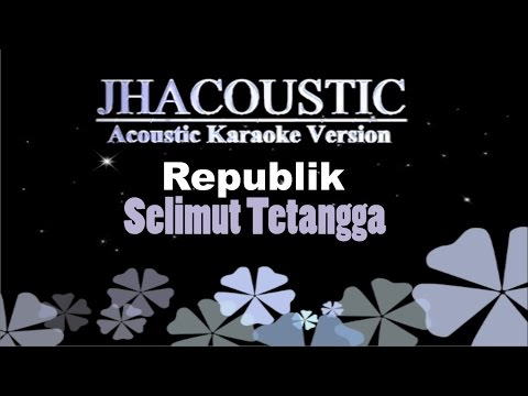 Republik - Selimut tetangga (Acoustic Karaoke Version)