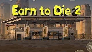 Earn to Die 2012 Part 2 [Заработок на риске] Часть 1
