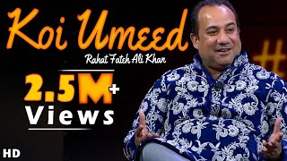 """Koi Umeed Bar Nahin Aati"" | Rahat Fateh Ali Khan | Ghazal | Mirza Ghalib"