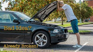 I BOUGHT the CHEAPEST BMW In the Country! AND IT BROKE!