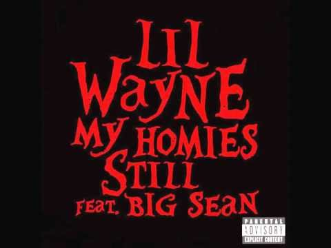 Lil Wayne ft. Big Sean- My Homies Still CLEAN