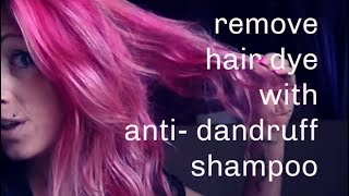 How to Remove Colour with Anti Dandruff Shampoo without using Bleach