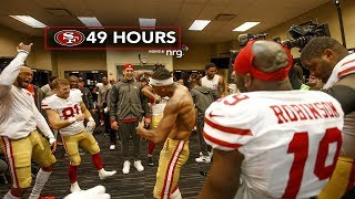49 Hours: Inside the 49ers Week 14 Victory over the Texans