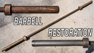 RUSTY 20+ Year Old BARBELL - Unbelievable Restoration