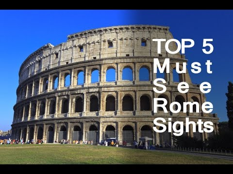 5 must see sights and things to do when in rome italy for Places you must visit in italy