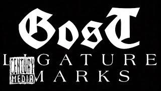GOST - Ligature Marks (OFFICIAL VIDEO)