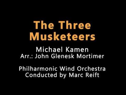 Marc Reift - The Three Musketeers (Michael Kamen, Arr.: J.G. Mortimer)