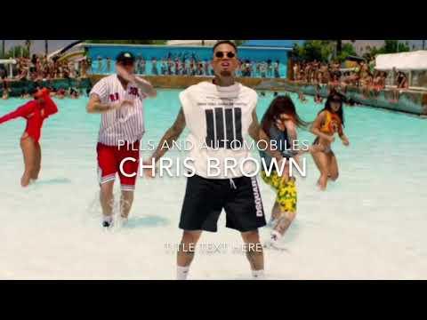 Chris Brown Pills and Automobiles