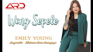 Emily Young - WONG SEPELE (REGGAE VERSION) mp3