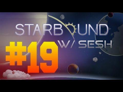 STARBOUND W/ Sesh | Episode 19: Server Mining In Gamma Sector!