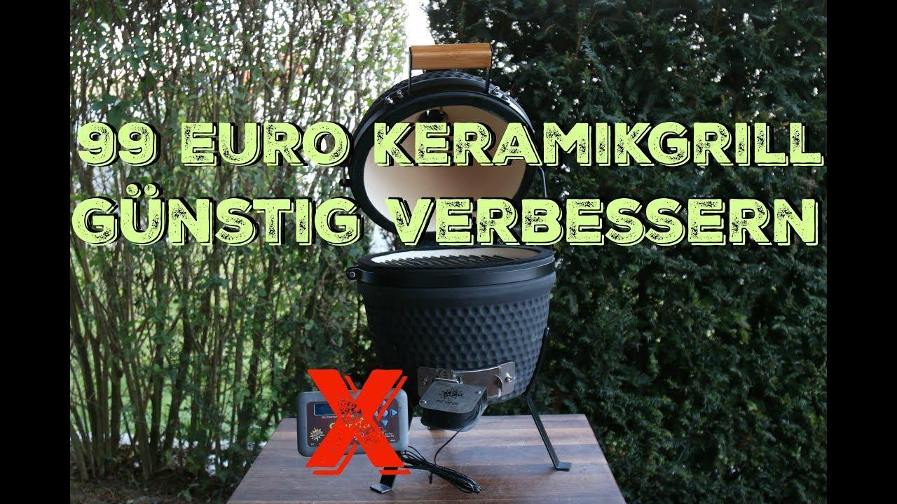 99 euro keramikgrill g nstig verbessern youtube. Black Bedroom Furniture Sets. Home Design Ideas