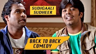 Sudigali Sudheer Back To Back Comedy Scenes   Latest Movie Comedy Scenes