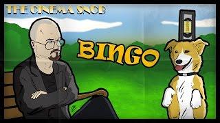 BINGO by The Cinema Snob