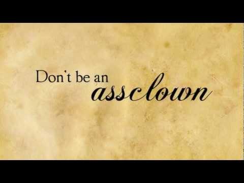 Don't be an assclown...