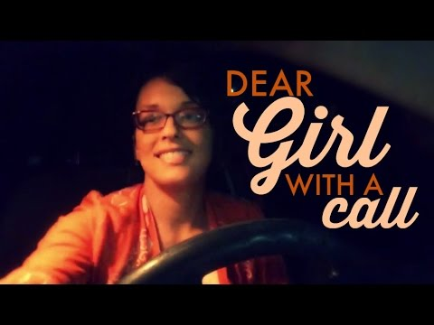 Dear Girl With A Call
