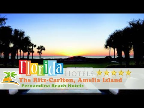 The Ritz-Carlton, Amelia Island - Fernandina Beach Hotels, Florida