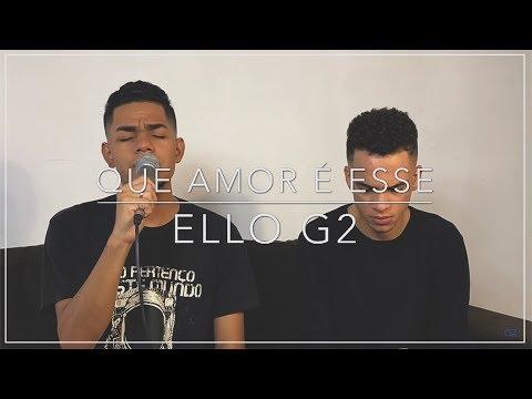 Que Amor é Esse - Luma Elpidio (Cover Ello G2)