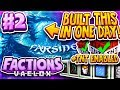WE FINISHED OUR BASE IN ONE DAY + TNT ENABLED! | Minecraft FACTIONS Series #2 (Vaelox Factions)