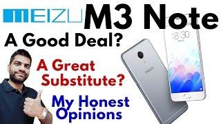 Meizu M3 Note India | Xiaomi's Best Friend? My Honest Opinions