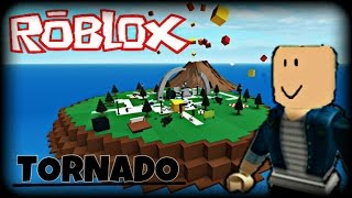 ROBLOX: I lost my hair in the Tornado!! -Natural Disaster!