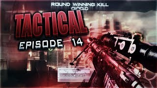 Tactical: Episode 14