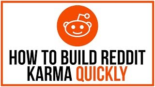 How to Build Reḋdit Karma Quickly