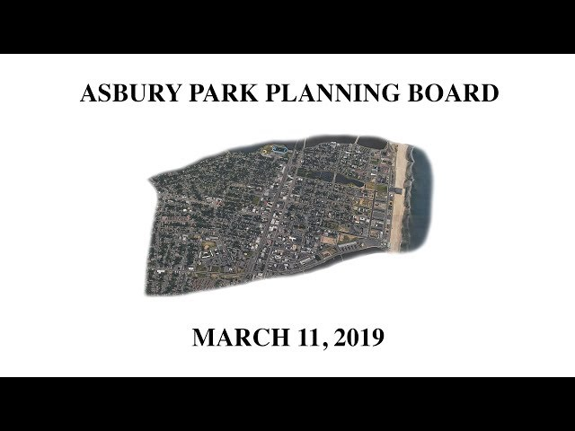 Asbury Park Planning Board Meeting - March 11, 2019