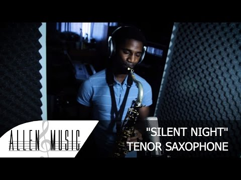 Silent Night - Tenor Saxophone Cover - Allen Music Christmas