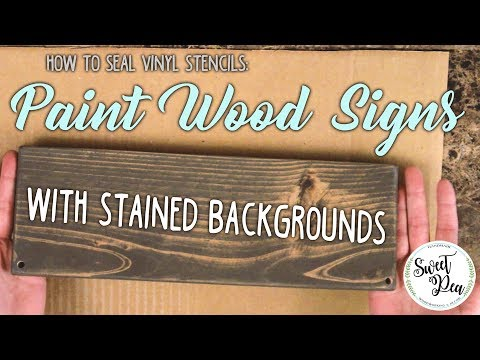 How to Seal Vinyl Stencils: Paint Wood Signs with Stained Backgrounds
